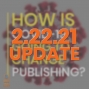 Artwork for 074 How Has COVID-19 Affected Book Publishing?