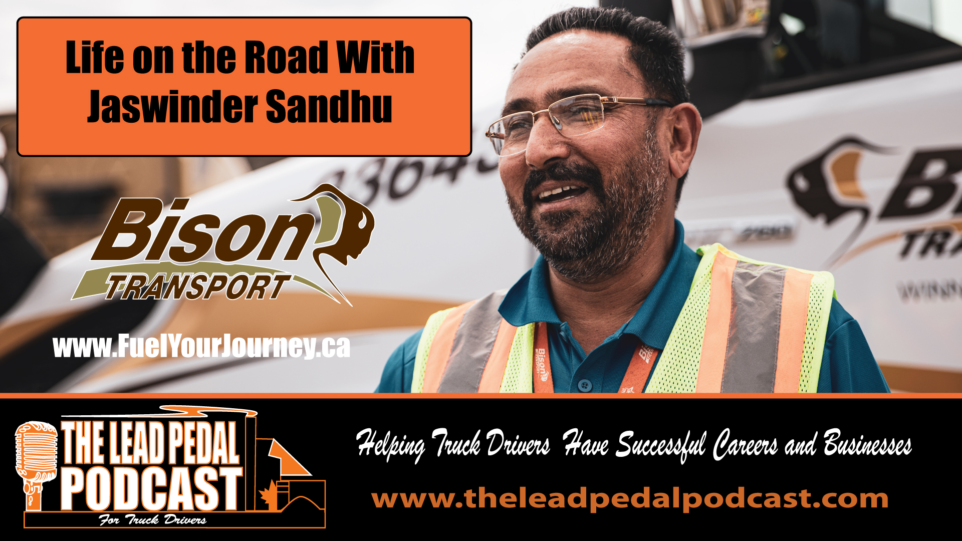 Fueling the Journey with Jaswinder Sandhu of Bison Transport