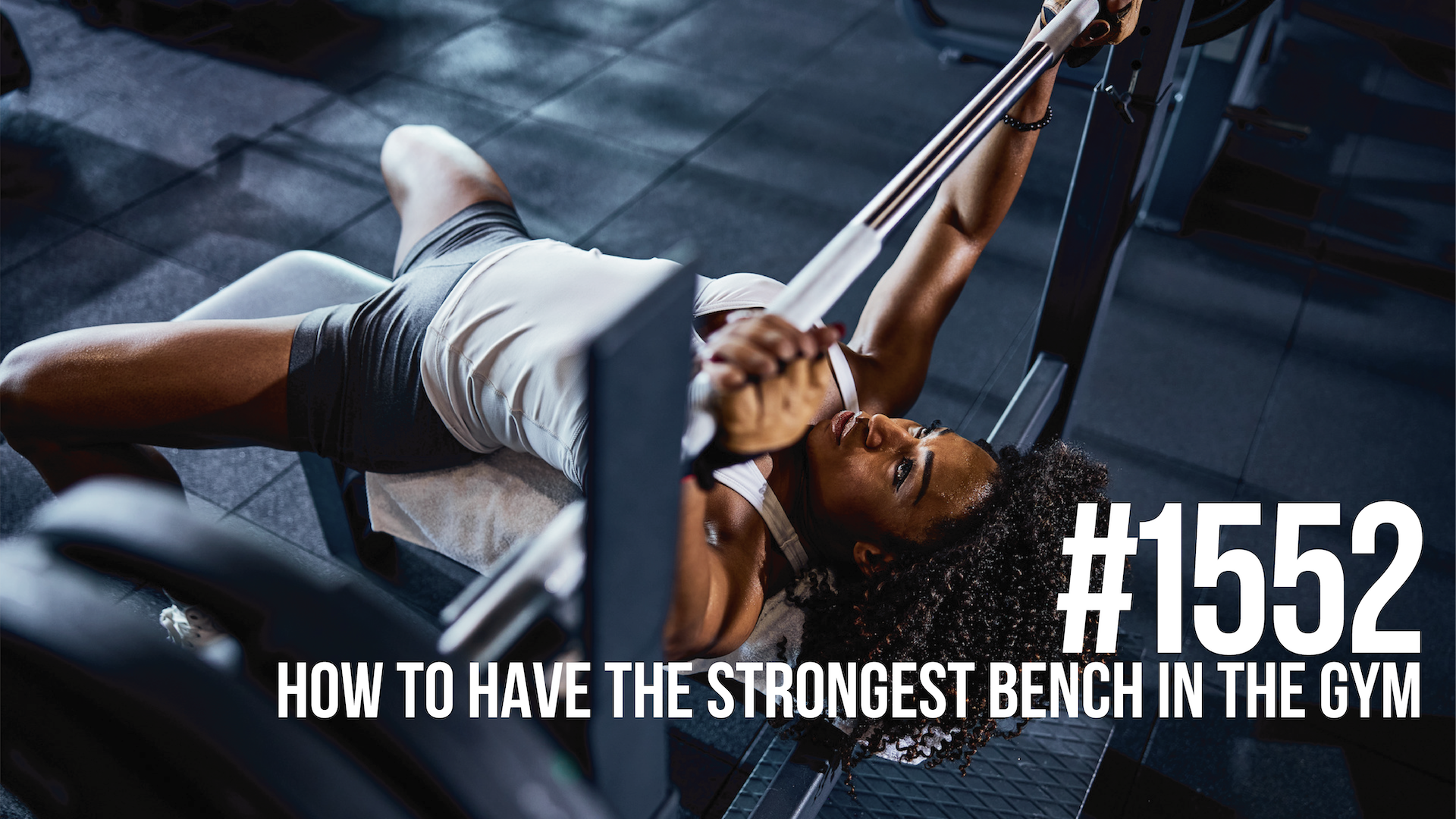 1552: How to Have the Strongest Bench in the Gym
