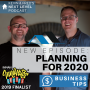 Artwork for ARE YOU EVEN READY FOR 2020? Business Tip: Think and Plan Ahead!