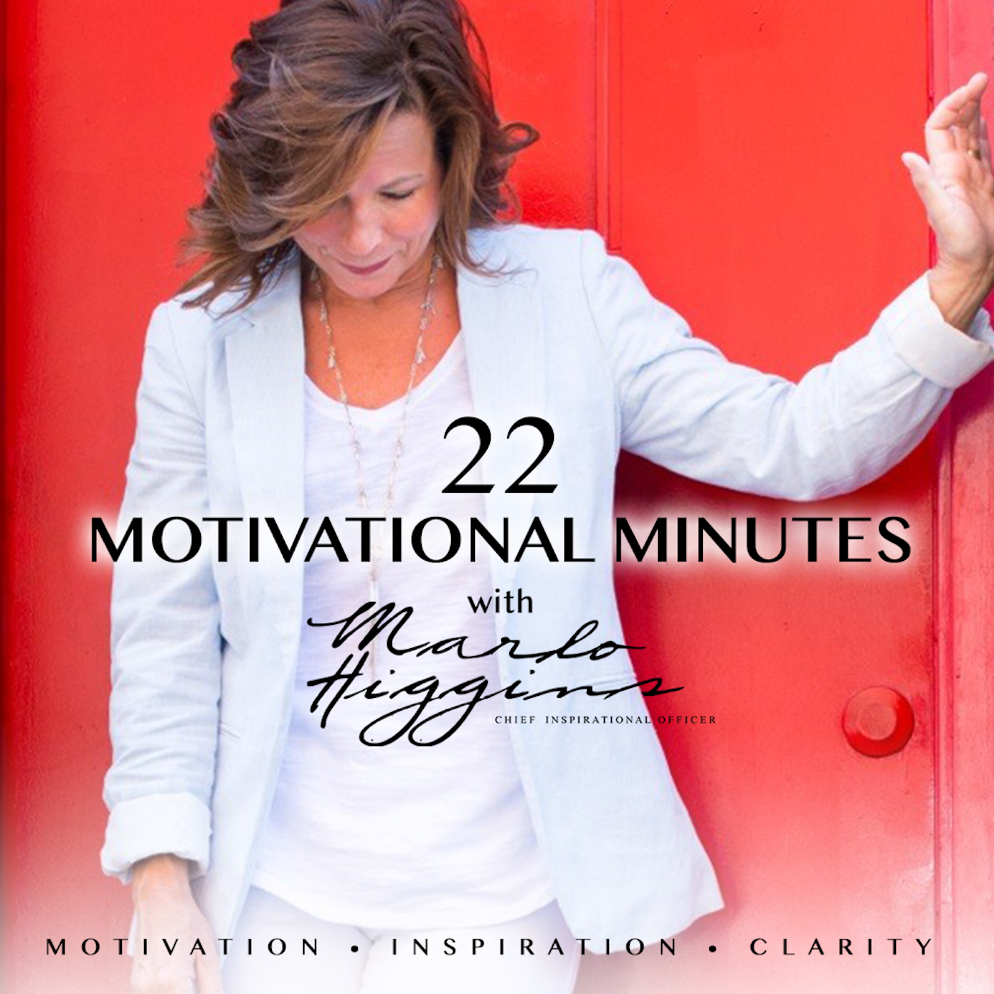 22 Motivational Minutes with Marlo show art