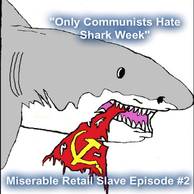 2. Only Communists Hate Shark Week