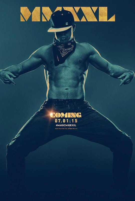 Ep. 155 - Magic Mike XXL (Flashdance vs. The Full Monty)
