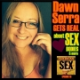 Artwork for Dawn Serra: Getting Real About Sex, Bodies & More - Ep 15