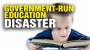 Artwork for The total disaster of government-run EDUCATION