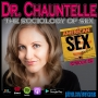 Artwork for Dr Chauntelle Tibbals: The Sociology of Sex - Ep 59