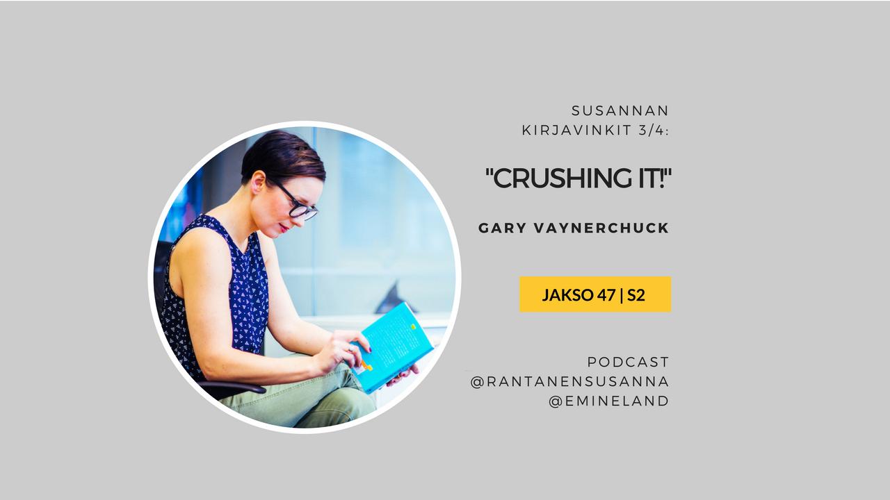 """Artwork for Esittelyssä Gary Veen """"Crushing it!"""" - yrittäjän henkilöbrändi"""
