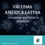 Artwork for ¿Cuáles son los países más adelantados en vacunación en América Latina? ¿Y los rezagados? Enterate.
