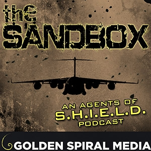 The Sandbox: An Agents of S.H.I.E.L.D. Podcast
