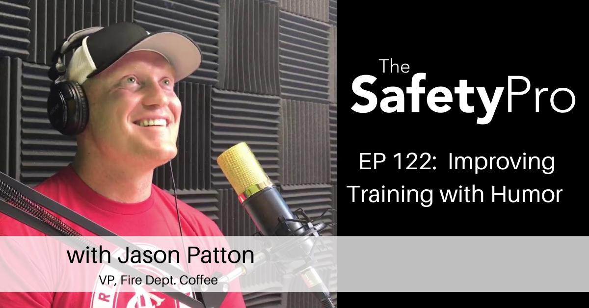 Jason Patton on The SafetyPro Podcast