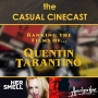 Artwork for Quentin Tarantino Ranking Spectacular!, Her Smell, Apocalypse Now: Final Cut