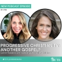 Artwork for 165. Is Progressive Christianity Preaching Another Gospel?