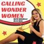 Artwork for 001 Calling Wonder Women: For women entrepreneurs and those wondering how to start a business