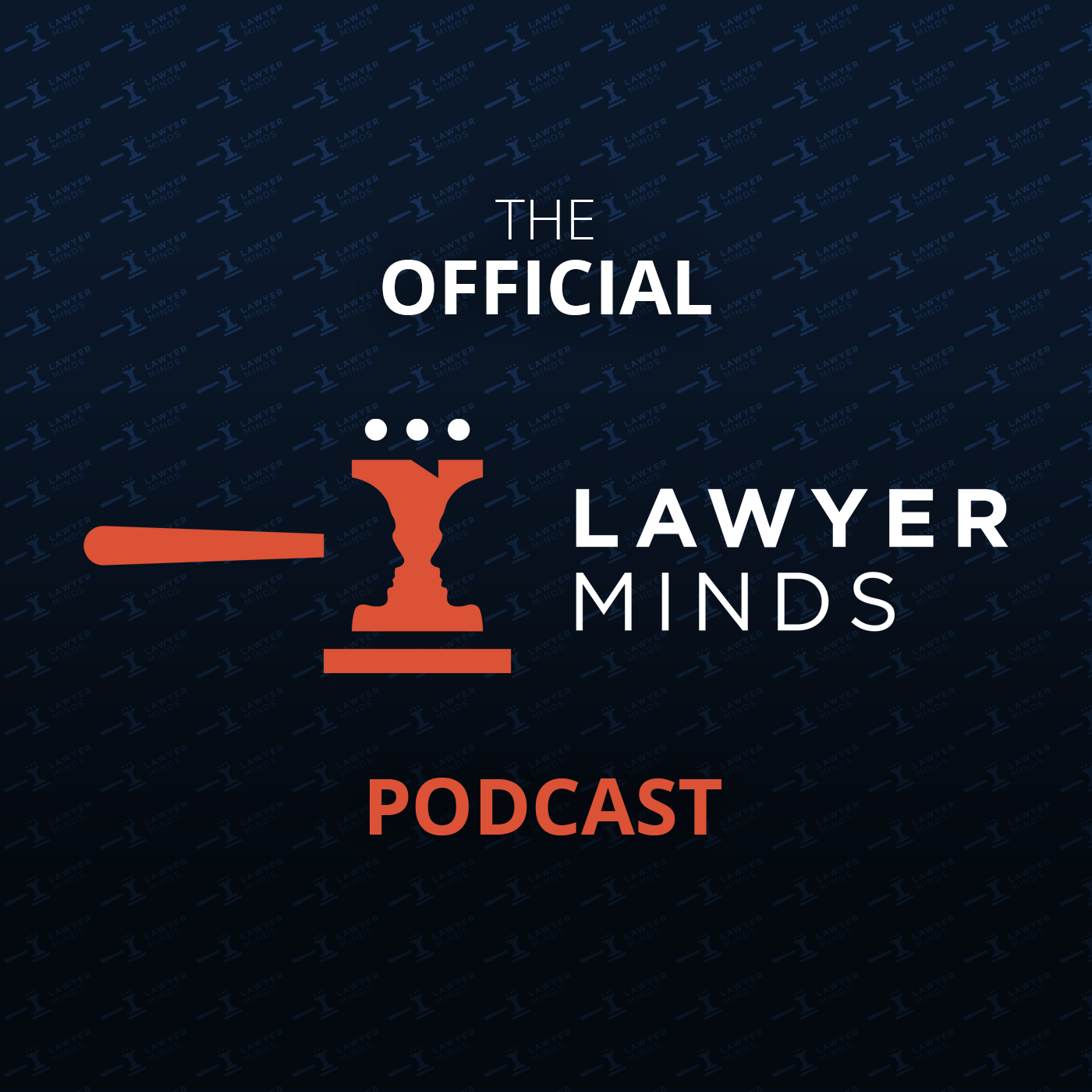Official Lawyer Minds Podcast show art