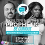 Artwork for Exploring the Prophetic with Edwina Findley Dickerson (Season 2, Ep. 8)