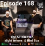 Artwork for Episode 168 - The AI takeover, night terrors, & Bird Box