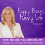 Artwork for 78. Healing Your Adrenals for Improved Health   Marcelle Pick, OB/GYN, NP