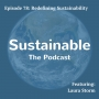Artwork for 78: Redefining Sustainability - Laura Storm