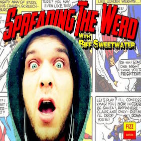 Spreading The Werd with Biff Sweetwater show art