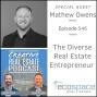 Artwork for 546 - The Diverse Real Estate Entrepreneur - Mathew Owens
