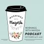 Artwork for Mornings with Mayesh: Instagram, Facebook & Website Tips