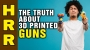 Artwork for The TRUTH about 3D printed GUNS