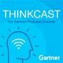 Artwork for Gartner ThinkCast 143: Prove Your Customer Experience ROI