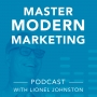Artwork for Master Modern Marketing: Featuring Kevin Burgin, radio host and festival organizer