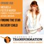 Artwork for 358: Michaela Foster Marsh: Finding The Star in Every Child