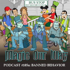 Banned Behavior on Disney Property - MOW #105a