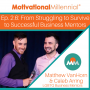 Artwork for 2.6 From Struggling to Survive to Successful Business Mentors with Matthew VanHorn & Caleb Arring