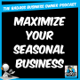Artwork for Maximize the Profits of Your Seasonal Business