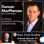 Artwork for Ep. 11 - Duncan MacPherson: On Personal Introductions, Fit Process, and Systemization