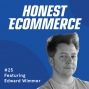 Artwork for Ep. 25 - The Real Value of Shopify Plus - with Edward Wimmer