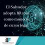 Artwork for El Salvador, primer país del mundo en adoptar Bitcoin como moneda legal.