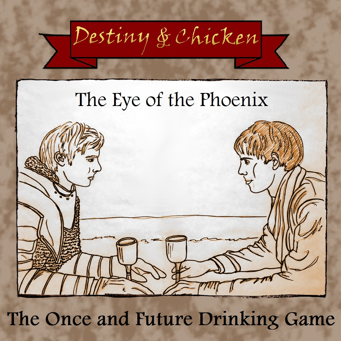 The Once And Future Drinking Game - Eye of the Phoenix