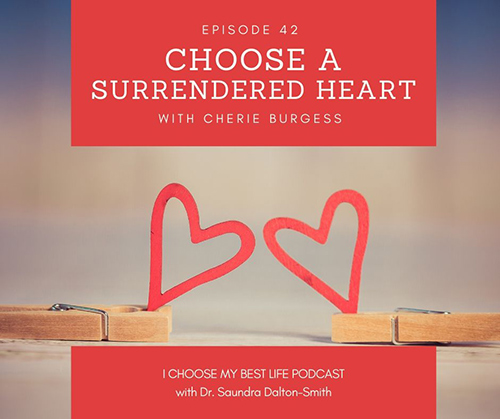 Choose A Surrendered Heart