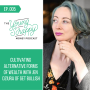 Artwork for Ep. 005: Cultivating Alternative Forms of Wealth with Jen Dziura of Get Bullish