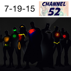 Channel 52: News Week of 07-19-2015
