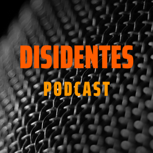 Disidentes Podcast
