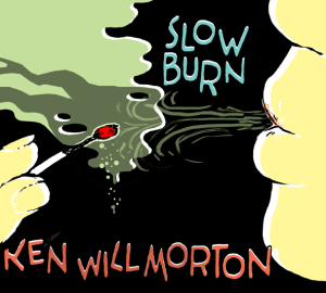 "FTB Show #244 featuring Ken Will Morton's ""Slow Burn"""