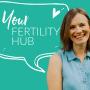 Artwork for EP36 - Fertility Affirmations