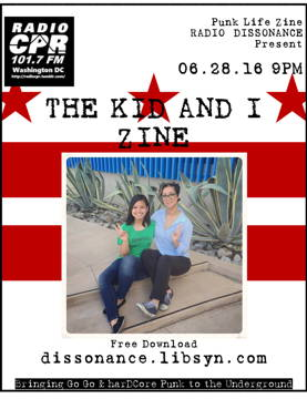 06.28.16 THE KID AND I ZINE PRESENTED BY PUNK LIFE ZINE