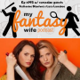 Artwork for My Fantasy Wife Ep. #195 w/ comedian guests KATHERINE BLANFORD & LACE LARRABEE!