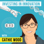 Artwork for Cathie Wood – Investing in Innovation - [Invest Like the Best, EP.97]