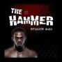 Artwork for The Hammer MMA Radio - Episode 461