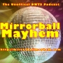 Artwork for Mirrorball Mayhem - Season 16 - the Mayhem Master Ballie Awards!  May 27 2013