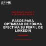 Artwork for EP21 - Pasos para optimizar de forma efectiva su perfil de LinkedIn