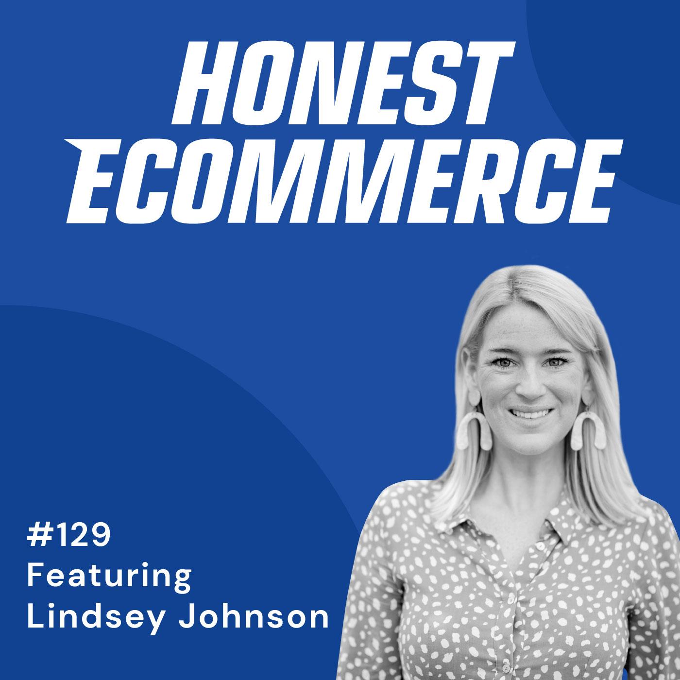 129 | Where Do You Go When Facebook Blows Over? | with Lindsey Johnson