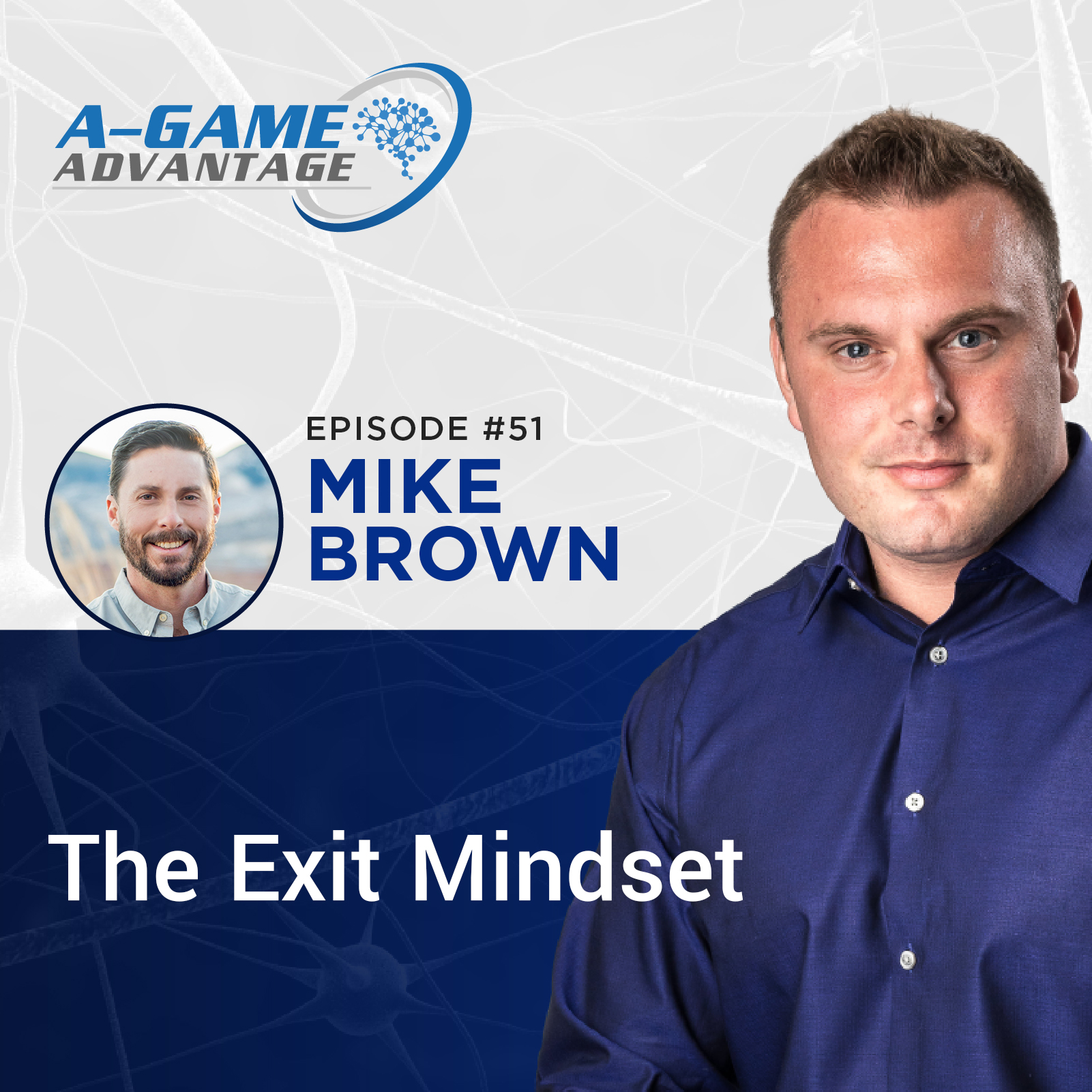 051 - Mike Brown - The Exit Mindset